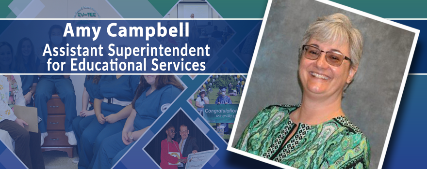 Amy Campbell - Assistant Superintendent for Educational Services